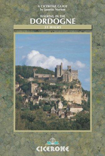 Walking in the Dordogne: Over 30 Walks: Janette Norton