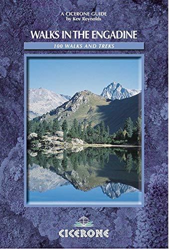 Cicerone Walks In The Engadine(100 walks and Treks)(Cicerone): Reynolds, Kev