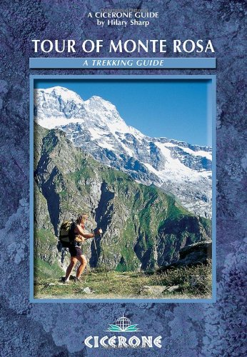 9781852844547: Tour of Monte Rosa (Cicerone Guide)
