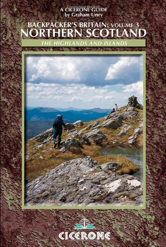 9781852844585: Backpacker's Britain: Northern Scotland - The Highlands and Islands (Cicerone Backpacking): 30 short backpacking routes north of the Great Glen