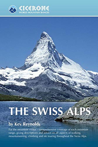9781852844653: The Swiss Alps (Worlds Mountain Ranges)