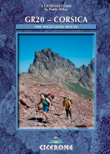 9781852844776: GR20: Corsica: The High-level route (A Cicerone Guide)