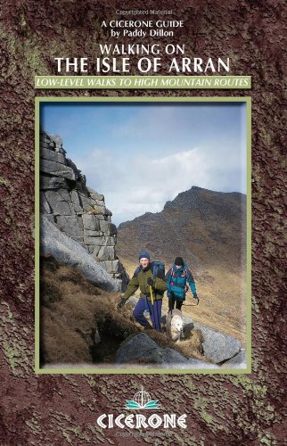 9781852844783: Walking on the Isle of Arran: Low level walks to high mountain routes: Complete Guide to Scotland in Miniature (Cicerone British Mountains)