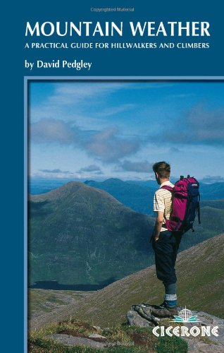 9781852844806: Mountain Weather: Understanding Britain's mountain weather (Cicerone Techniques)