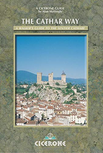 9781852844868: The Cathar Way: A walker's guide to the Sentier Cathare (Cicerone Guides)