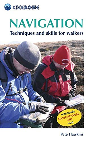 9781852844905: Navigation: Techniques and Skills for Walkers (Cicerone Mini-guide): Using Your Map and Compass