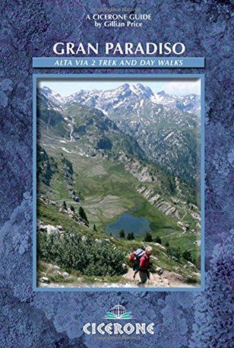 9781852844998: Gran Paradiso : The Alta Via 2 Trek and Day Walks (Cicerone guides)