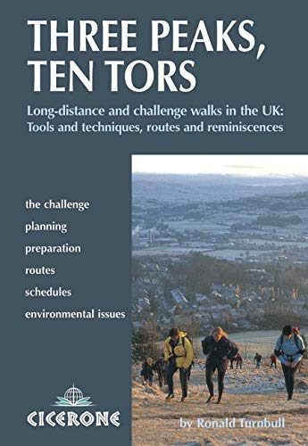 9781852845018: Three Peaks, Ten Tors: And other challenging walks in the UK