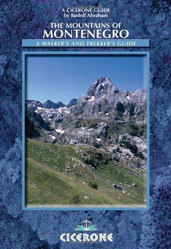 The Mountains of Montenegro: Rudolf Abraham