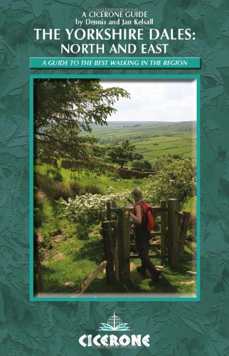 The Yorkshire Dales - North and East: Swaledale, Wensleydale, Nidderdale: Kelsall, Dennis