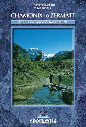 9781852845131: Chamonix-Zermatt: The Walker's Haute Route (Mountain Walking)