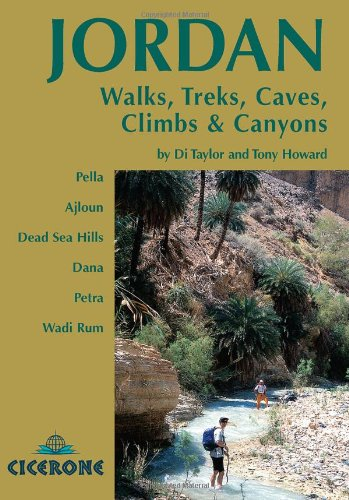 9781852845209: Jordan - Walks Treks Caves, Climbs and Canyons: In Pella, Ajlun, Moab, Dana, Petra, Rum (Cicerone Guides)
