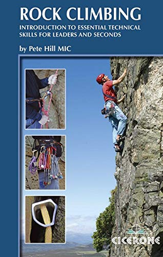 9781852845292: Rock Climbing: Introduction to essential technical skills for leaders and seconds (Cicerone Guides)