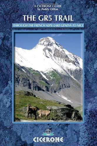 9781852845339: Cicerone guides The GR5 trail: through the French Alps : Lake Geneva to Nice