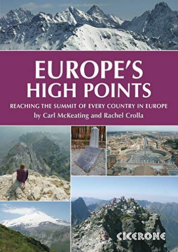 9781852845773: Europe's High Points: Getting to the top in 50 countries