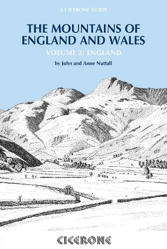 Mountains of England and Wales (v. 2): Nuttall, John