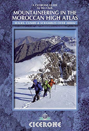 9781852846114: Mountaineering in the Moroccan High Atlas (Cicerone Guides)
