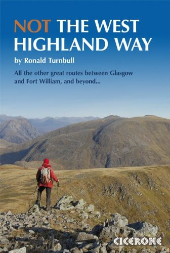 9781852846152: Not the West Highland Way