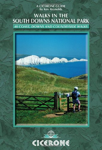 Cicerone: Walks in the South Downs National Park (British Walking): Reynolds, Kev