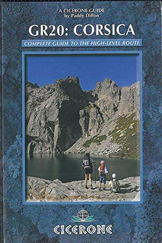 9781852846350: The GR20 Corsica: Complete Guide to the High Level Route (Cicerone Guides)