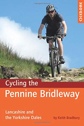 9781852846558: Cycling the Pennine Bridleway: Lancashire and the Yorkshire Dales (Cicerone Guides)