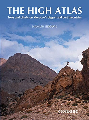 9781852846718: The High Atlas: Treks and climbs on Morocco's biggest and best mountains