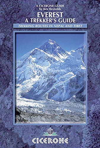 9781852846800: Everest: A Trekker's Guide: Trekking Routes in Nepal and Tibet (Mountain Walking) (Cicerone Guides)