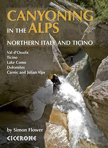 Canyoning in the Alps (Paperback): Simon Flower