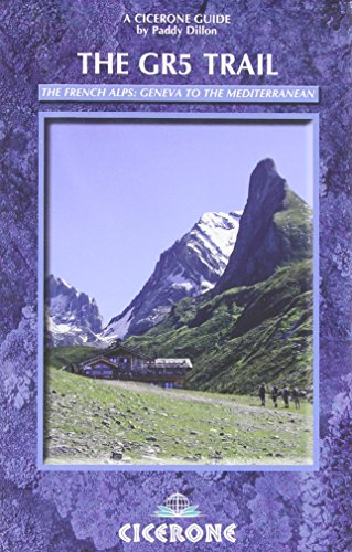 9781852847296: The GR5 Trail: Through the French Alps: Lake Geneva to Nice (Cicerone Guides)