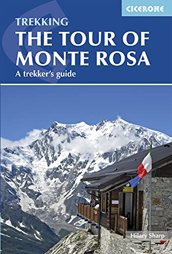 9781852847302: Tour of Monte Rosa: A Trekker's Guide (Cicerone Trekkers Guide)