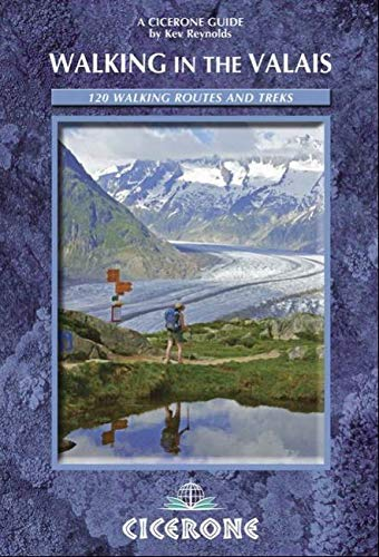 9781852847333: Walking in the Valais: 120 Walks and Treks (Cicerone Guides)