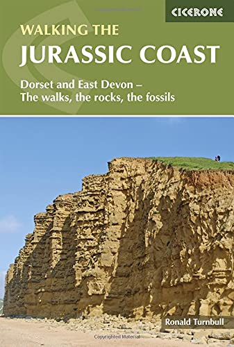 9781852847418: Walking the Jurassic Coast: Dorset and East Devon - The Walks, the Rocks, the Fossils (Cicerone Walking Guides)