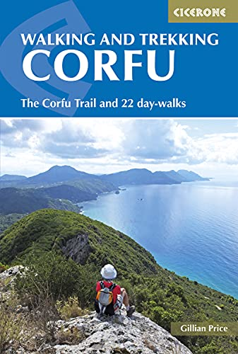 9781852847951: Walking and Trekking on Corfu: The Corfu Trail and 22 Outstanding Day-Walks (Cicerone Guides): The Corfu Trail and 22 Day-Walks