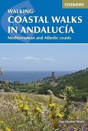 9781852848033: Coastal Walks in Andalucía. Cicerone. (International Walking)