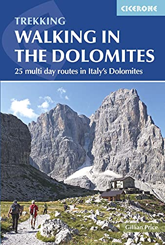 9781852848446: Walking in the Dolomites: 25 Multi-day Routes in Italy's Dolomites