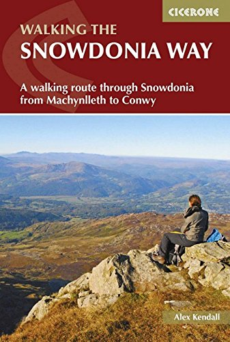The Snowdonia Way: A walking route through: Alex Kendall