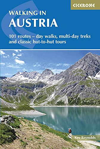 Walking in Austria: 101 Routes - Day Walks, Multi-Day Treks and Classic Hut-to-Hut Tours (...