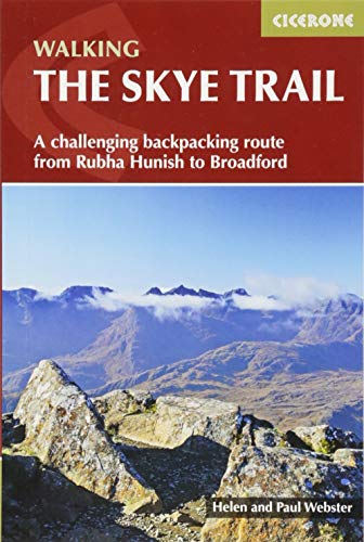 9781852848729: The Skye Trail: A challenging backpacking route from Rubha Hunish to Broadford (Cicerone Walking Guides)