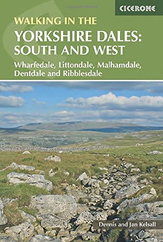 Walking in the Yorkshire Dales: South and: Dennis Kelsall, Jan