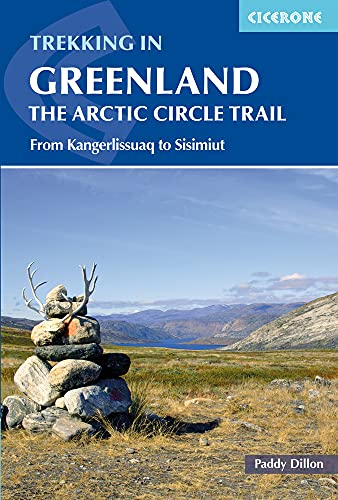 9781852849672: Cicerone Trekking in Greenland: The Arctic Circle Trail