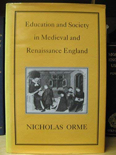 9781852850036: Education and Society in Medieval and Renaissance England
