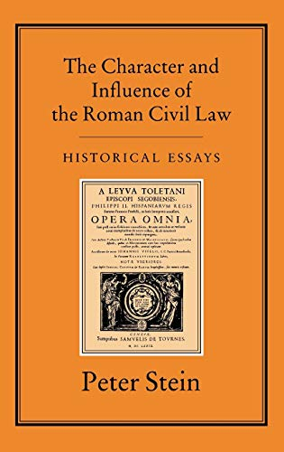 9781852850050: The CHARACTER & INFLUENCE OF THE ROMAN LAW