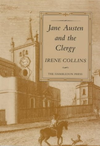 Jane Austen and the Clergy: Collins, Irene