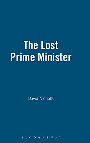 The Lost Prime Minister. A Life of Sir Charles Dilke.