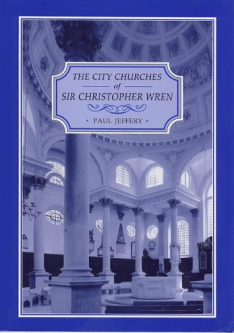 9781852851422: The City Churches of Sir Christopher Wren