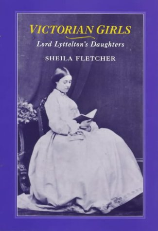 9781852851507: Victorian Girls: Lord Lyttelton's Daughters