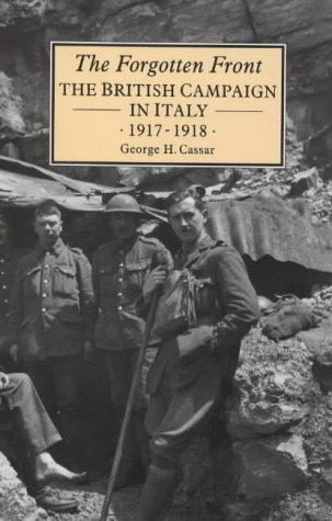 9781852851668: FORGOTTEN FRONT: British Campaign in Italy, 1917-1918