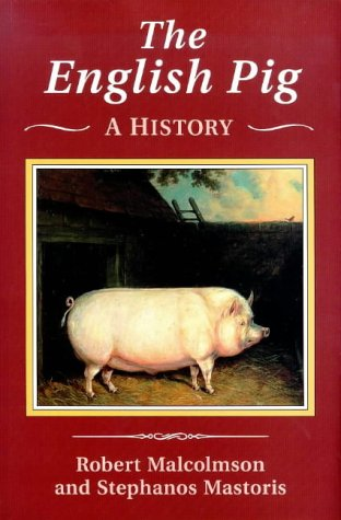 9781852851743: The English Pig: A History