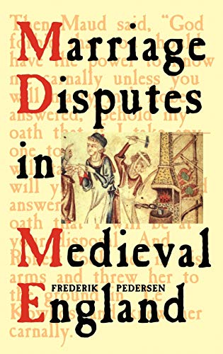9781852851989: Marriage Disputes in Medieval England