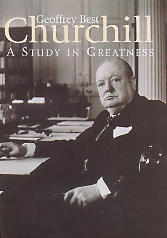 9781852852535: Churchill: A Study in Greatness